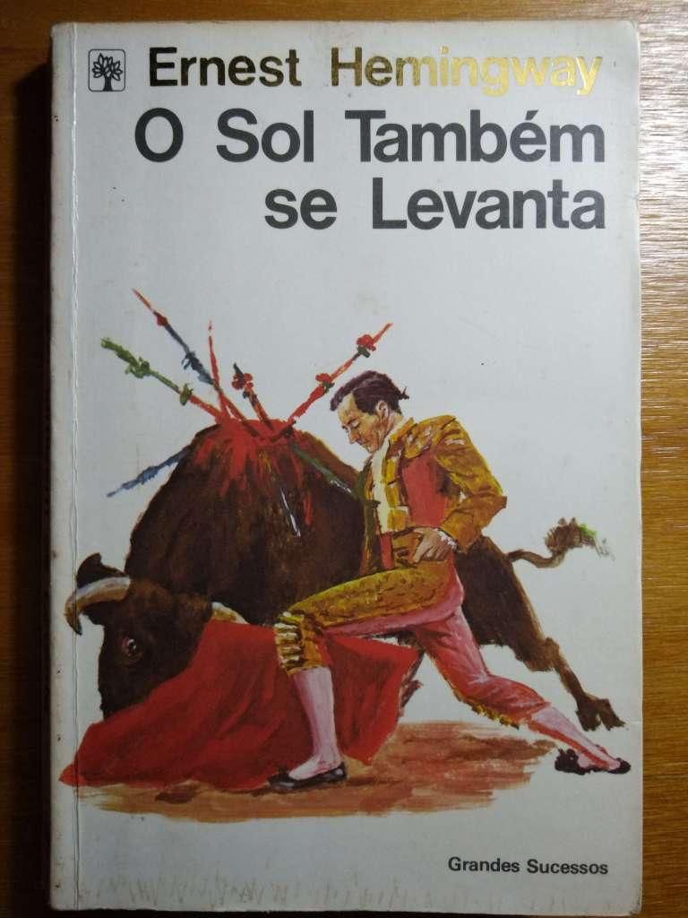 O Sol Também Se Levanta - Ernest Hemingway - Abril Cultural, 1981